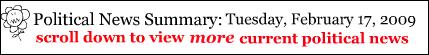 political-news-summary-february-17-2009